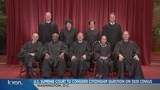 Supreme Court to hear arguments over citizenship question on census